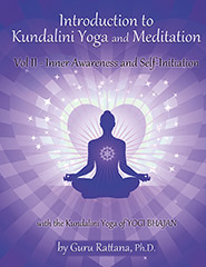 Introduction to Kundalini Yoga 2 - Guru Rattana PhD