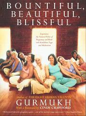 Bountiful, Beautiful, Blissful - Gurmukh - Book