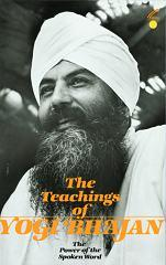The Teachings of Yogi Bhajan - Book