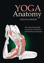 Yoga Anatomy - Leslie Kaminoff - Book